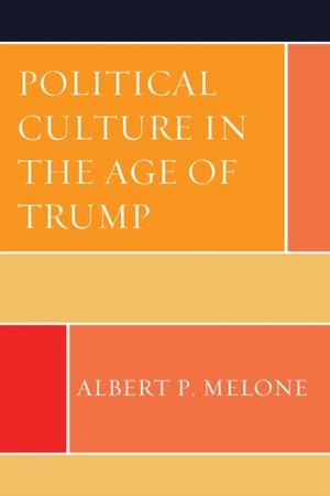 Political Culture in the Age of Trump