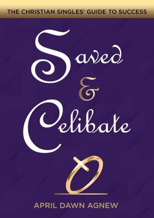 Saved & Celibate