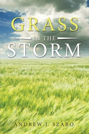 Grass In The Storm