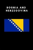 Bosnia and Herzegovina: Country Flag A5 Notebook (6 x 9 in) to write in with 120 pages White Paper Journal / Planner / Notepad