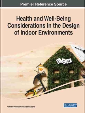 Health and Well-Being Considerations in the Design of Indoor Environments