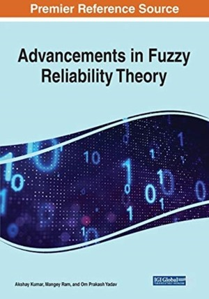 Advancements In Fuzzy Reliability Theory