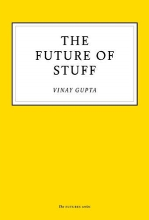 The Future Of Stuff