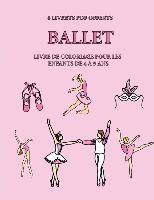 Livre De Coloriage Pour Les Enfants De 4 A 5 Ans (ballet)