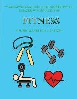 Kolorowanki Dla 2-latkow (fitness)