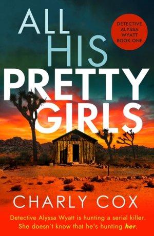 All His Pretty Girls