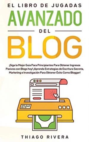 El Libro De Jugadas Avanzado Del Blog