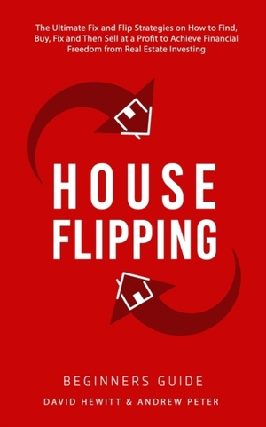 House Flipping - Beginners Guide