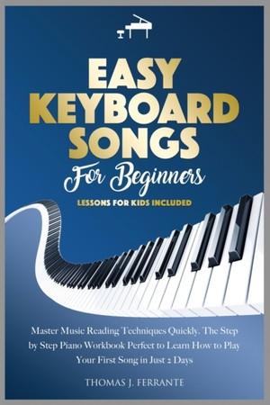 Easy Keyboard Songs For Beginners