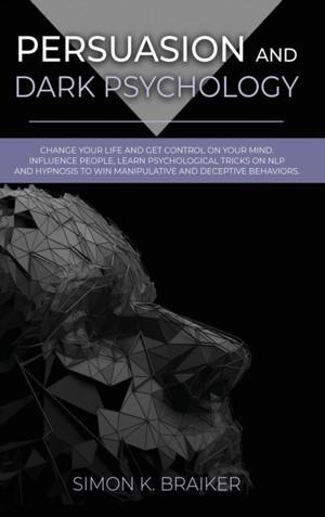 Persuasion And Dark Psychology