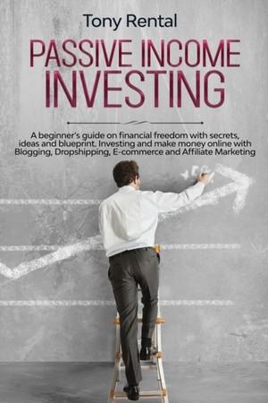 PASSIVE INCOME INVESTING -LP