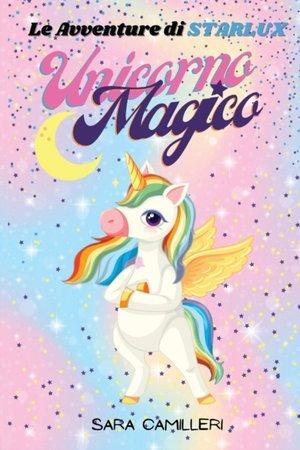 Le Avventure Di Starlux - Unicorno Magico