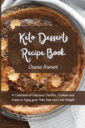 Keto Desserts Recipe Book