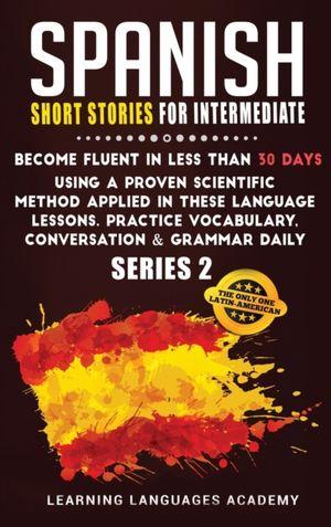 SPANISH SHORT STORIES FOR INTE