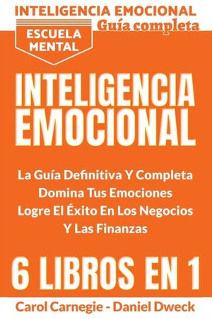 Inteligencia Emocional - La Guia Definitiva Y Completa