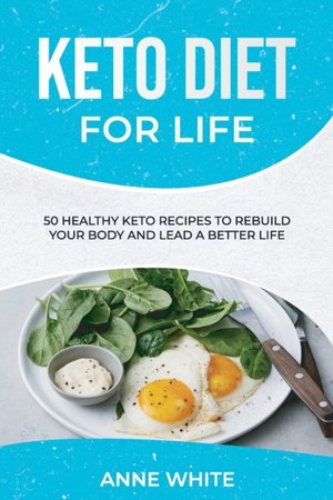 Keto Diet For Life