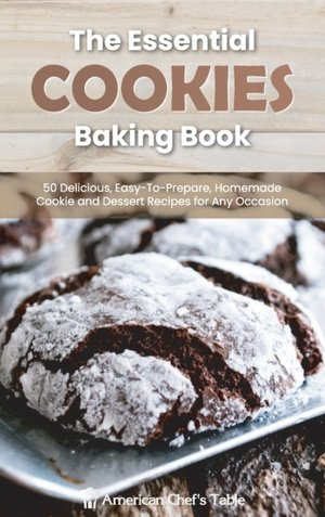 The Essential Cookies Baking Book