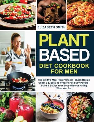 Plant Based Diet Cookbook For Men