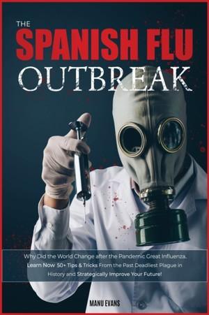The Spanish Flu Outbreak