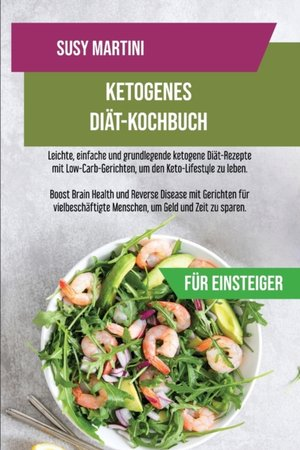 Ketogenes Diat-kochbuch Fur Einsteiger