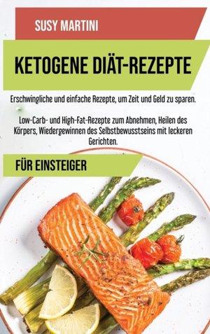 Ketogene Diat- Kochbuch-rezepte