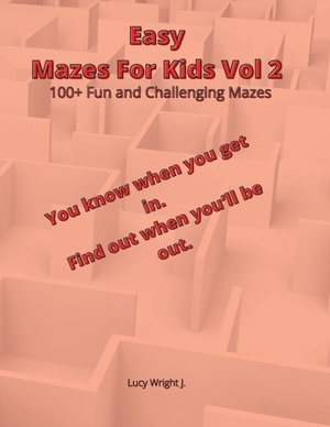 Easy Mazes For Kids Vol 2