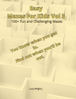 Easy Mazes For Kids Vol 3