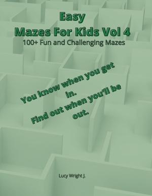 Easy Mazes For Kids Vol 4