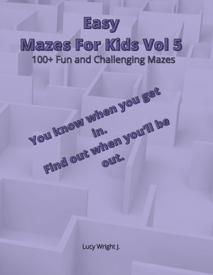 Easy Mazes For Kids Vol 5