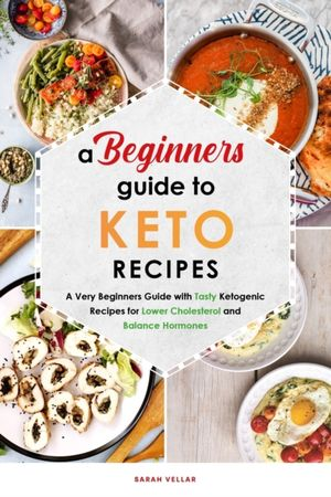 A Beginners Guide To Keto Diet Recipes