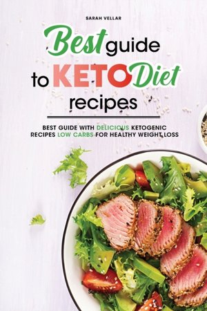 Best Guide To Keto Diet Recipes