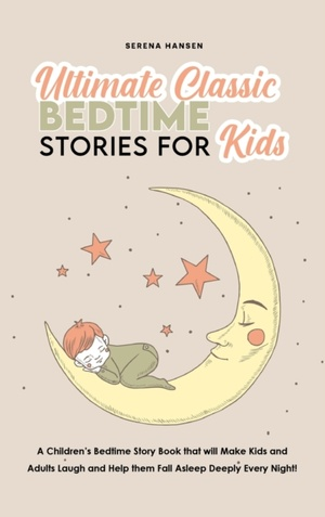 Ultimate Classic Bedtime Stories For Kids