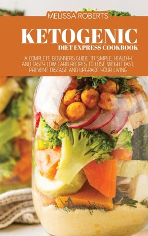 Ketogenic Diet Express Cookbook