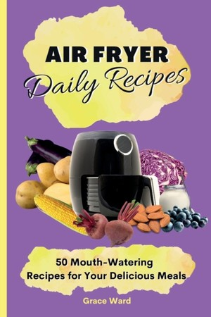 My Air Fryer Daily Recipes
