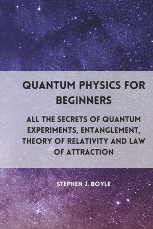 Quantum Physics For Beginners