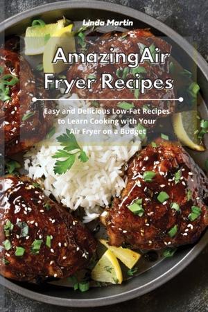 Amazing Air Fryer Recipes