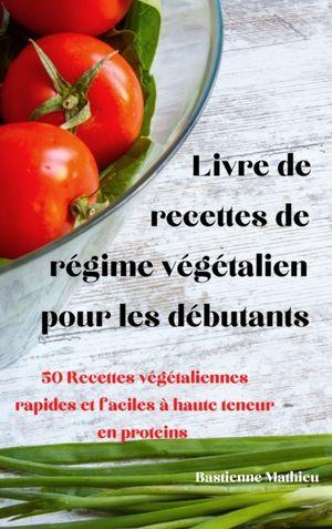 Livre De Recettes De Regime Vegetalien Pour Les Debutants