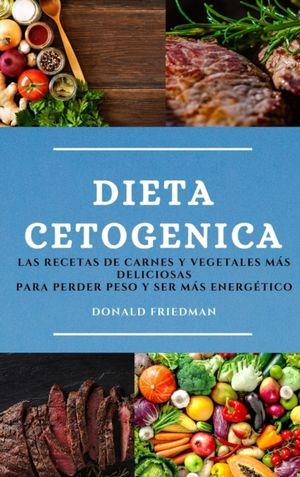 Dieta Cetogenica (keto Diet Spanish Edition)