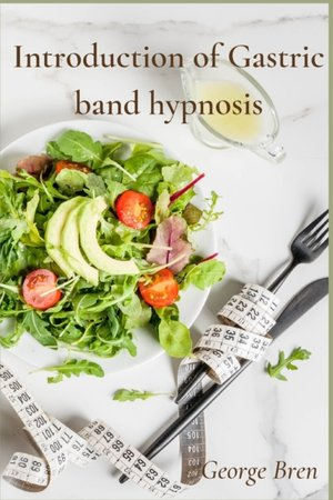 Introduction Of Gastric Band Hypnosis