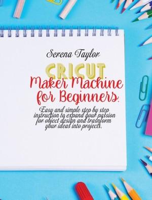 Cricut Maker Machine For Beginners