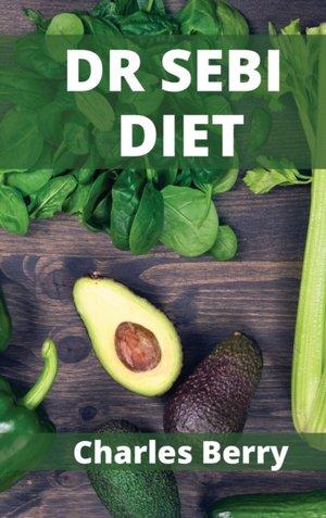 Dr Sebi Diet
