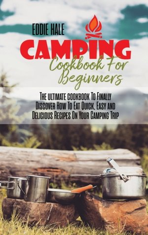 Camping Cookbook For Beginners