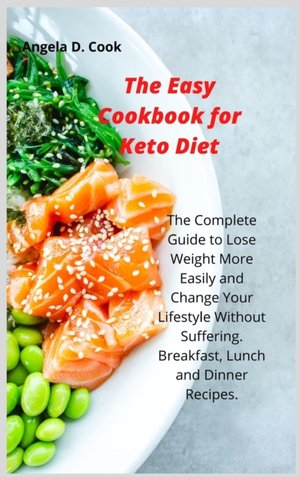 The Easy Cookbook For Keto Diet