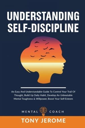 Understanding Self-discipline