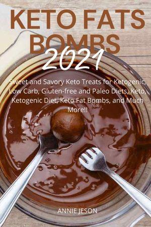 Keto Fats Bombs 2021