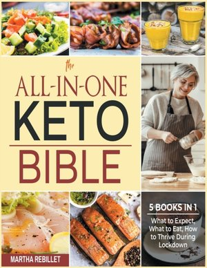The All-in-one Keto Bible [5 Books In 1]