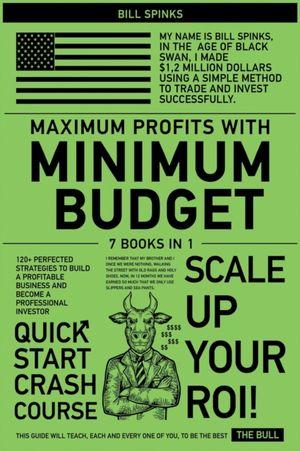 Maximum Profits With Minimum Budget [7 In 1]