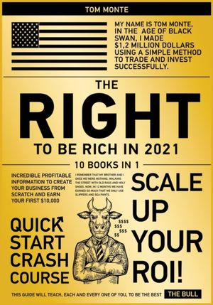 The Right To Be Rich In 2021 [10 In 1]