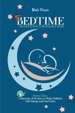 Bedtime Meditation For Smart Kids
