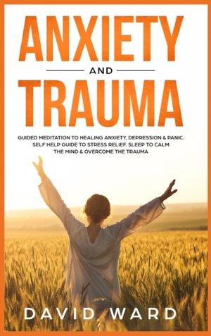Anxiety And Trauma